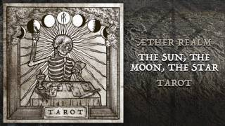 Æther Realm - The Sun, The Moon, The Star