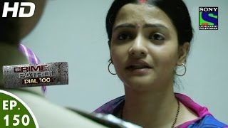 Crime Patrol Dial 100 - क्राइम पेट्रोल -Katiyabaaz-2- Episode 150 - 19th May, 2016
