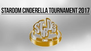 Stardom Cinderella Tournament 2017 - Highlights
