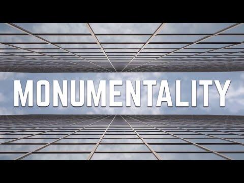Monumentality