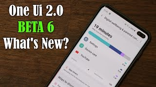 One Ui 2.0 Beta 6 (Android 10) out on Galaxy S10 Plus - Whats New?
