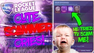 CUTEST KID EVER TRIES TO SCAM ME ON ROCKET LEAGUE AND THEN CRIES... SCAMMING A 8 YEAR OLD SCAMMER