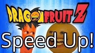 Annoying Orange - Dragon Fruit Z (Dragon Ball Z Spoof) (Speed Up!)