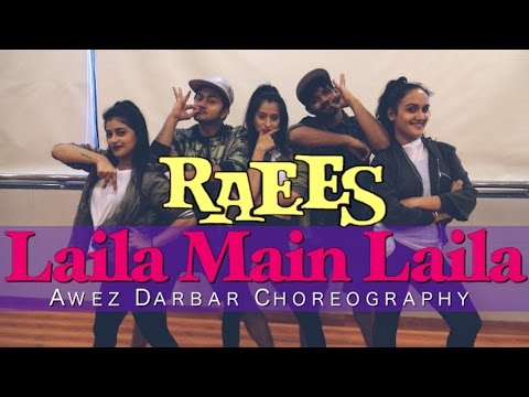 Laila Main Laila | RAEES | Awez Darbar Choreography
