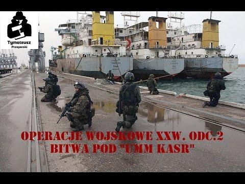 Xxx Mp4 Operacje Wojskowe XXw Odc 2 Bitwa Pod Umm Kasr 3gp Sex