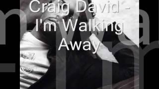 Craig David - Walking Away (lyrics)