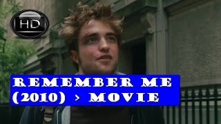 Movie Remember Me (2010)