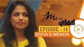 Me With Pulikal   Divya S Menon   Episode 14   Gopi Sundar Music Company