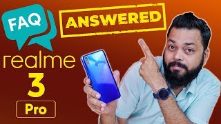Realme 3 Pro Frequently Asked Questions (FAQ) ⚡ सभी सवालों के जवाब!!