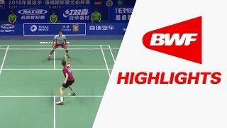 TOTAL BWF Thomas & Uber Cups Finals 2016 | Badminton F-Thomas Cup–Highlights