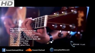 PAK-INDIA Medley 2 | OFFICIAL VIDEO | Jehan Films