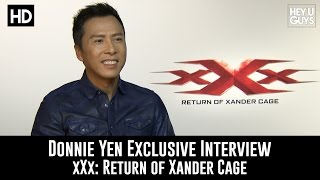 Donnie Yen Exclusive Interview - xXx: Return of Xander Cage