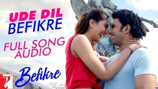 Ude Dil Befikre - Full Song Audio | Befikre | Benny Dayal | Vishal and Shekhar