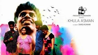 KHULA ASMAN _ Short Film