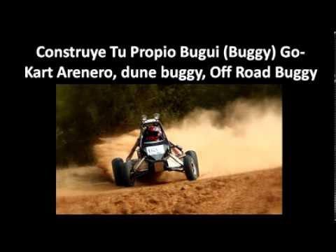 Como Hacer Un Buggy Construir Buggy Artesanal Arenero