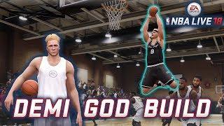 NBA Live 18   Demi God Build [Best Build + Most OP Build] Tips and Tutorial