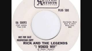 I WONDER WHY-RICK AND THE LEGENDS