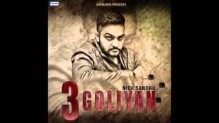 Selfie by Nick Sandhu, Album: 3 Goliyan | Latest and Super Hit Punjabi Songs 2016