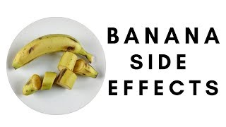 Top 3 Side Effects of Banana You should Know!!!