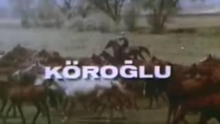 Köroğlu Film Müziği   Jenerik