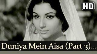 Duniya Mein Aisa Kaha Part 3 (HD) - Devar Songs - Dharmendra - Sharmila Tagore - Lata Mangeshkar