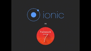 Ionic vs Framework 7 - Which is better?