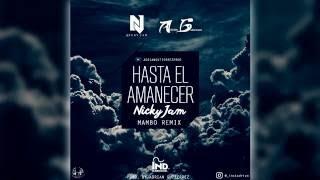 Nicky Jam - Hasta El Amanecer (Mambo Remix Prod. By Adrian Gutierrez) | Julio 2016