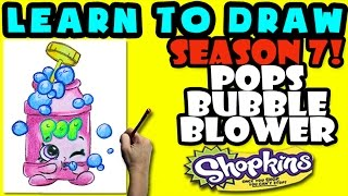 How To Draw Shopkins SEASON 7: Pops Bubble Blower, Step By Step Season 7 Shopkins Drawing Shopkins