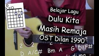 Belajar Gitar (Dulu Kita Masih Remaja - OST Dilan 1990)