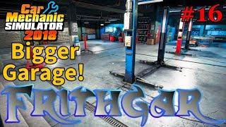 Let's Play Car Mechanic 2018 #16: A Bigger Garage!