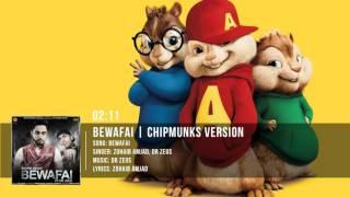 Zohaib Amjad - Bewafai ft. Dr. Zeus | Chipmunks Version
