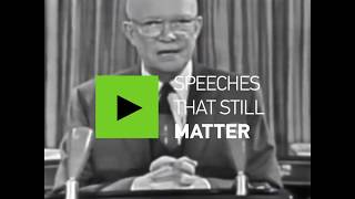 Speeches that still matter: Eisenhower