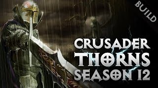 Diablo 3 2.6.1 - CRUSADER INVOKER'S THORNS BUILD GR110+ SEASON 12 - PWilhelm