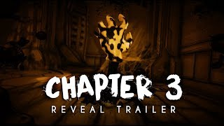 """""""Bendy and the Ink Machine: Chapter Three"""" - Reveal Trailer 2017"""