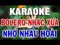 Karaoke Bolero Nhạc Vàng Trữ Tình Sến - Xưa Hay Nhất   LK Nhạc Sống Rumba Tội Tình   Trọng Hiếu