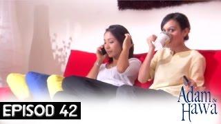 Adam Dan Hawa - Episod 42