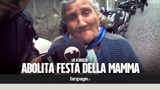 Abolita festa della mamma: lo scherzo alle mamme napoletane