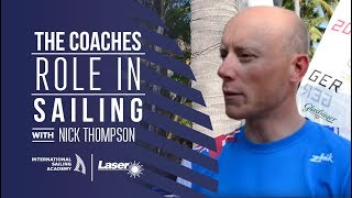 Nick Thompson (GBR) Talks About the Role of Coaching in Sailing