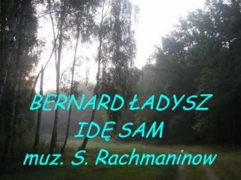 Bernard Ładysz Idę sam.wmv