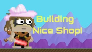 Growtopia | Building a Nice shop#1