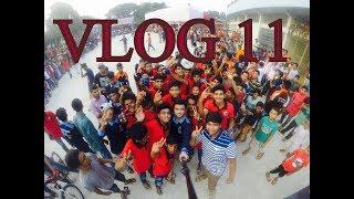 VLOG 11 |আমাদের কেও থামাতে পারবে না | Magura Tour 2017| RS FAHIM CHOWDHURY |