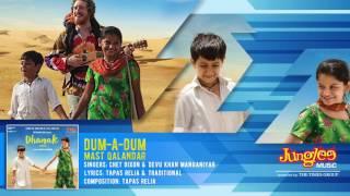 Dum A Dum Mast Qalandar Full Audio Song   Chet Dixon & Devu Khan Manganiyar   Dhanak   Bollywood