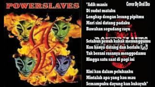 Power Slaves - Adik Manis + Lirik - Cover Ded Iko (Smule)