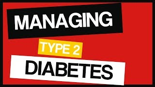 Managing Type 2 Diabetes | You Can Do It