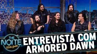 Entrevista com Armored Dawn | The Noite (29/11/17)