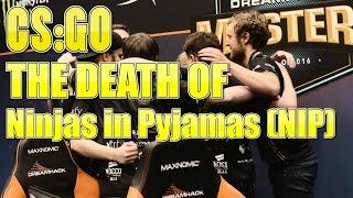 CSGO: The Death Of NiP | Ninjas in Pyjamas (2017)