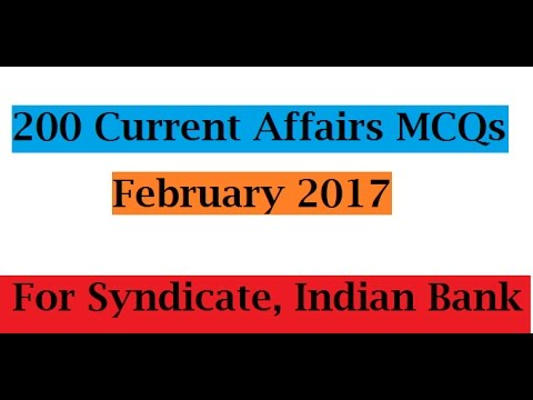 200+ Current Affairs MCQs February 2017 for Syndicate, Indian Bank Exam 2017