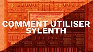COMMENT UTILISER SYLENTH ? FL STUDIO TUTORIEL