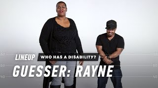 Guess Who Has a Disability (Rayne)   Lineup   Cut