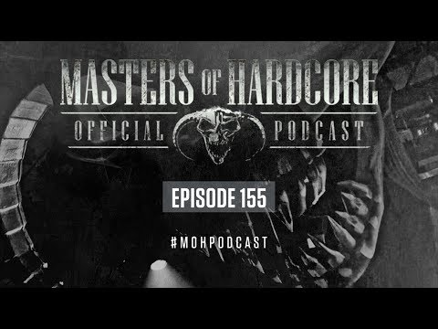 Xxx Mp4 Official Masters Of Hardcore Podcast 155 By Korsakoff 3gp Sex